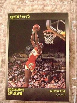 1990 STAR CO DOMINIQUE WILKENS COURT KINGS PROMO CARD ATLANT